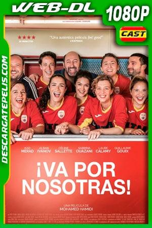 ¡Va por nosotras! (2019) 1080p WEB-DL Castellano
