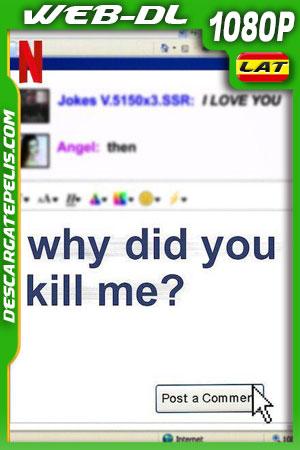 ¿Por qué me mataron? (2021) 1080p WEB-DL Latino