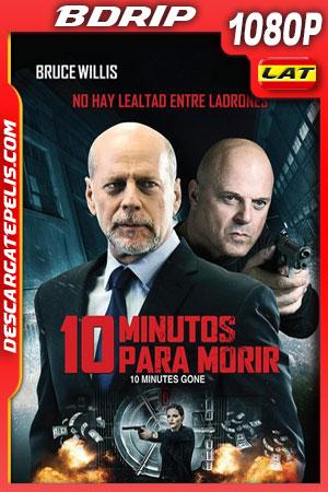 10 minutos para morir (2019) 1080p BDrip Latino