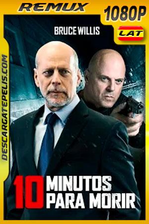 10 minutos para morir (2019) 1080p Remux Latino