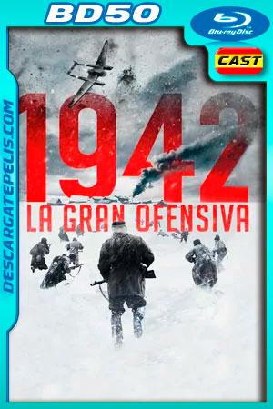 1942: La gran ofensiva (2019) 1080p BD50