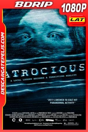 Atrocious: Terror Paranormal (2010) 1080P BDRIP