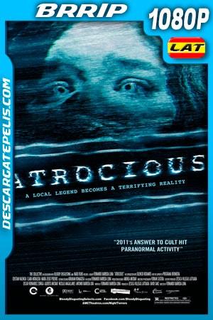 Atrocious: Terror Paranormal (2010) 1080P BRRIP
