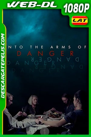 Into The Arms of Danger (2020) 1080P WEB-DL Latino – Ingles