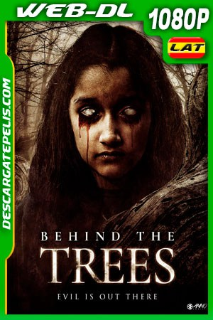 Behind The Trees (2019) 1080P WEB-DL Latino – Ingles