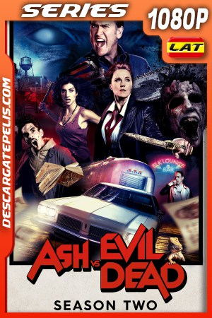 Ash vs Evil Dead (2016) Temporada 2 1080P WEB-DL Latino – Ingles