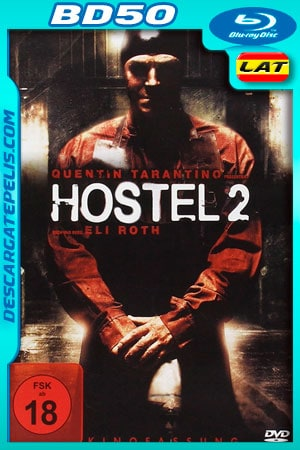 Hostel 2 (2007) Unrated 1080P BD50 Latino – Ingles