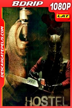 Hostel (2005) 1080P BDRIP Latino – Ingles