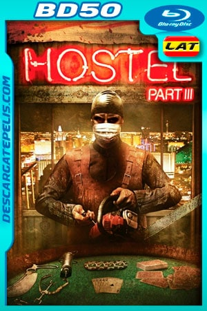 Hostel 3 (2011) 1080P BD50 Latino – Ingles