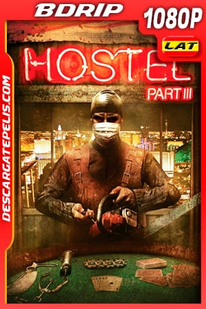 Hostel 3 (2011) 1080P BDRIP Latino – Ingles