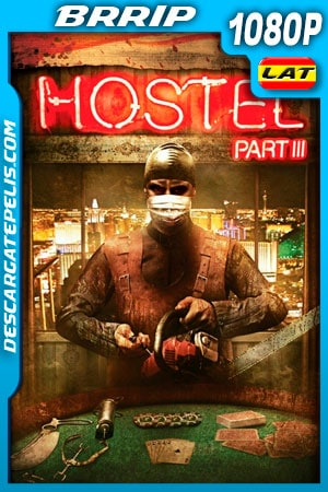 Hostel 3 (2011) 1080P BRRIP Latino – Ingles