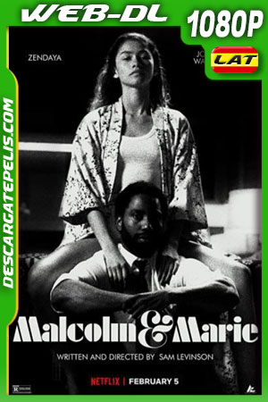 Malcolm y Marie (2021) 1080p WEB-DL Latino