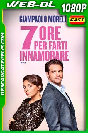 7 horas para enamorarte (2020) 1080p WEB-DL Castellano