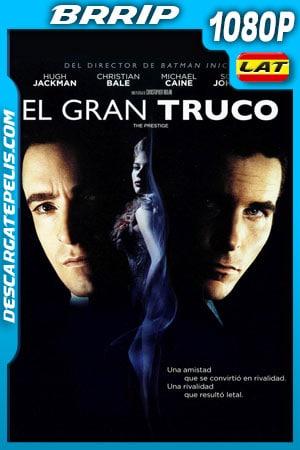 El gran truco (2006) 1080p BRrip Latino – Ingles