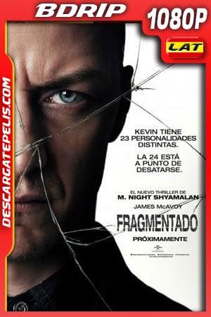 Fragmentado (2016) 1080p BDrip Latino – Ingles