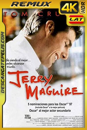 Jerry Maguire (1996) 4k BDRemux HDR Latino – Ingles