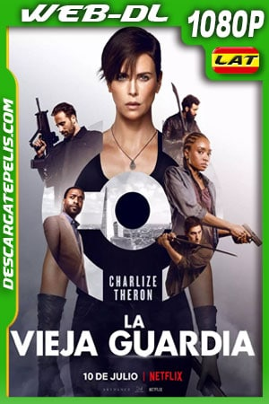 La vieja guardia (2020) 1080p WEB-DL Latino – Ingles