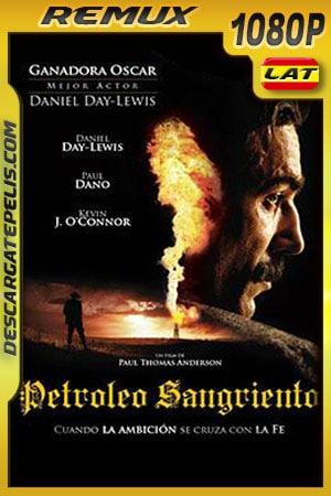 Petroleo sangriento (2007) 1080p BDRemux Latino – Ingles