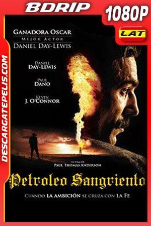 Petroleo sangriento (2007) 1080p BDrip Latino – Ingles