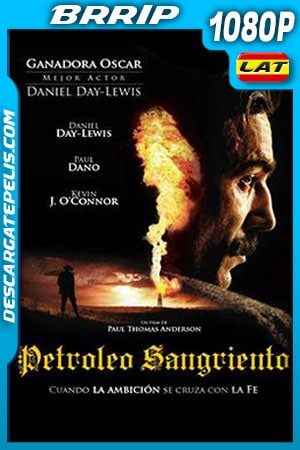 Petroleo sangriento (2007) 1080p BRrip Latino – Ingles