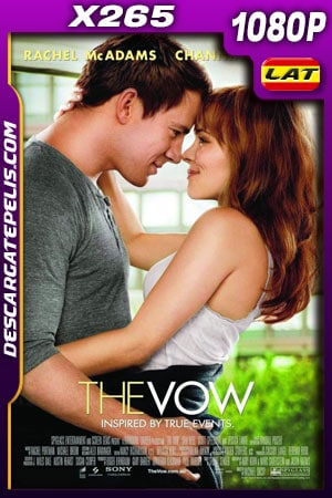 The Vow (2012) 1080p X265 BDrip Latino – Ingles