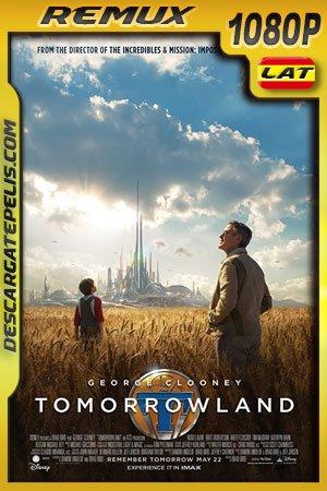 Tomorrowland (2015) 1080p BDRemux Latino – Ingles