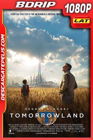 Tomorrowland (2015) 1080p BDrip Latino – Ingles
