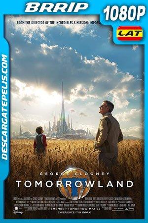 Tomorrowland (2015) 1080p BRrip Latino – Ingles