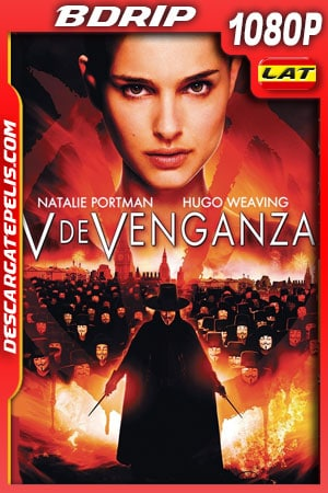 V de venganza (2005) 1080p BDrip Latino – Ingles