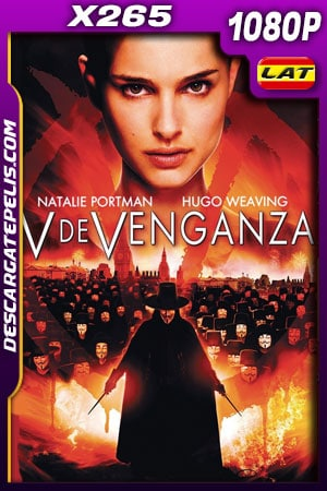 V de venganza (2005) 1080p X265 BDrip Latino – Ingles