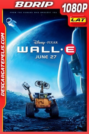 WALL·E (2008) 1080p BDrip Latino – Ingles
