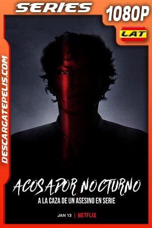 Acosador nocturno: A la caza de un asesino en serie (2021) Temporada 1 1080p WEB-DL Latino