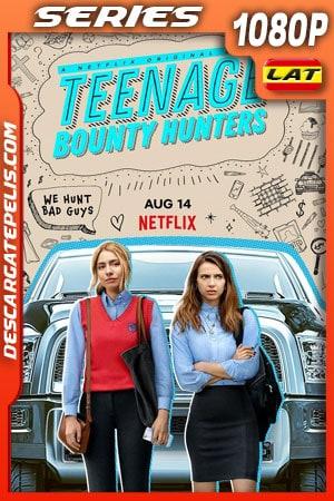 Adolescentes cazadoras de recompensas (2020) Temporada 1 1080p WEB-DL Latino – Ingles
