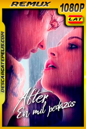 After: En mil pedazos (2020) 1080p Remux Latino