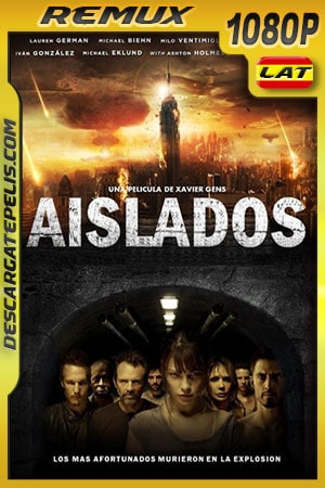 Aislados (2011) 1080p BDRemux Latino – Ingles