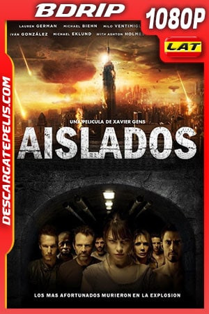 Aislados (2011) 1080p BDRip Latino – Ingles