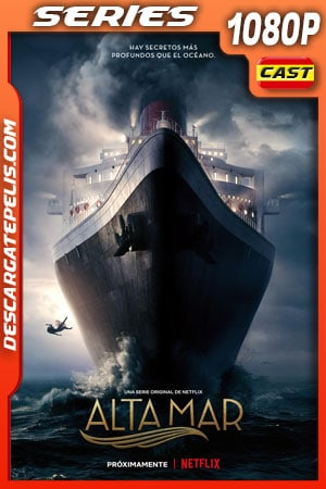 Alta mar (2019) Temporada 1 1080p WEB-DL Castellano