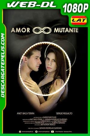 Amor mutante (2019) 1080p WEB-DL Latino