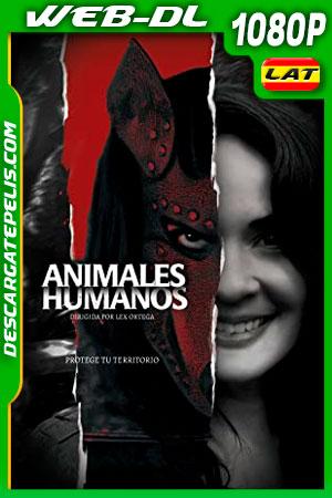 Animales humanos (2020) 1080p WEB-DL Latino