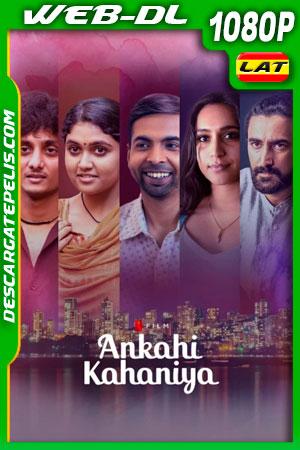 Ankahi Kahaniya (2021) 1080p WEB-DL Latino
