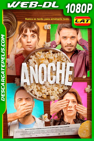 Anoche (2018) 1080p WEB-DL AMZN Latino
