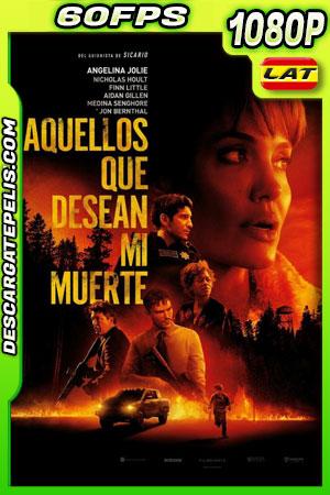Aquellos que desean mi muerte (2021) 1080p 60FPS WEB-DL Latino