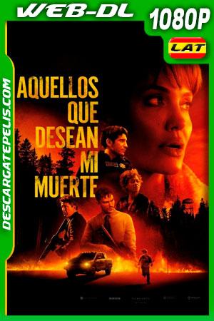 Aquellos que desean mi muerte (2021) 1080p WEB-DL Latino
