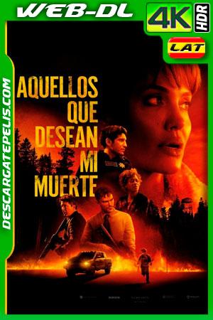 Aquellos que desean mi muerte (2021) 4K WEB-DL HDR Latino