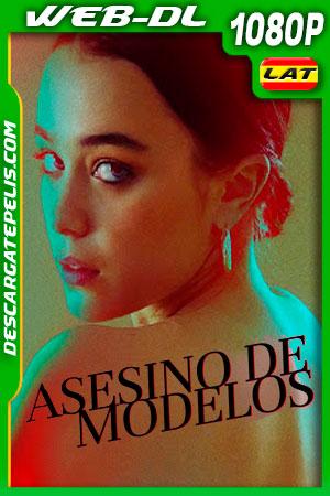 Asesino de modelos (2019) 1080p WEB-DL Latino