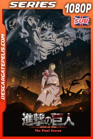 Ataque a los titanes (Shingeki no Kyojin) (2020) Temporada 4 1080p WEB-DL Japones