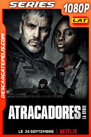 Atracadores: La serie (2021) Temporada 1 1080p WEB-DL Latino