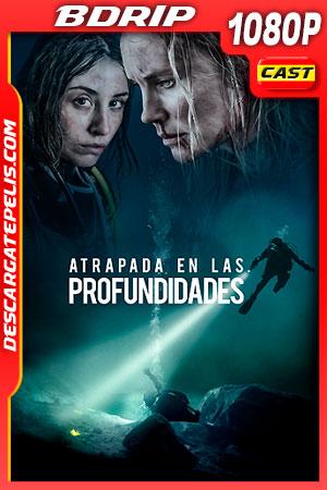 Atrapada en las Profundidades (2020) 1080p BDRip
