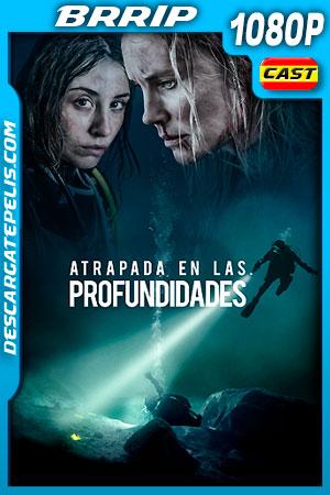Atrapada en las Profundidades (2020) 1080p BRRip