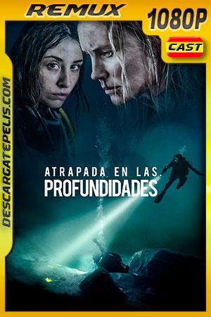 Atrapada en las Profundidades (2020) 1080p Remux